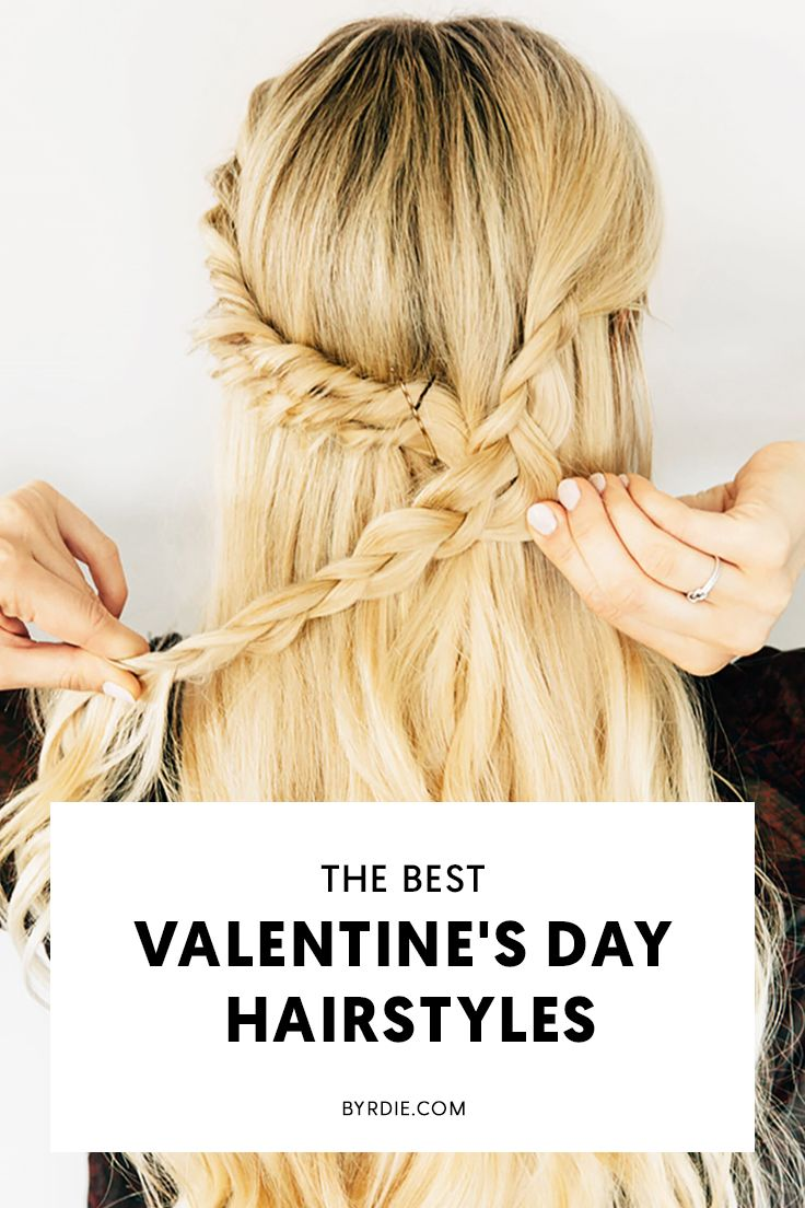 How to wear your hair on Valentine's Day