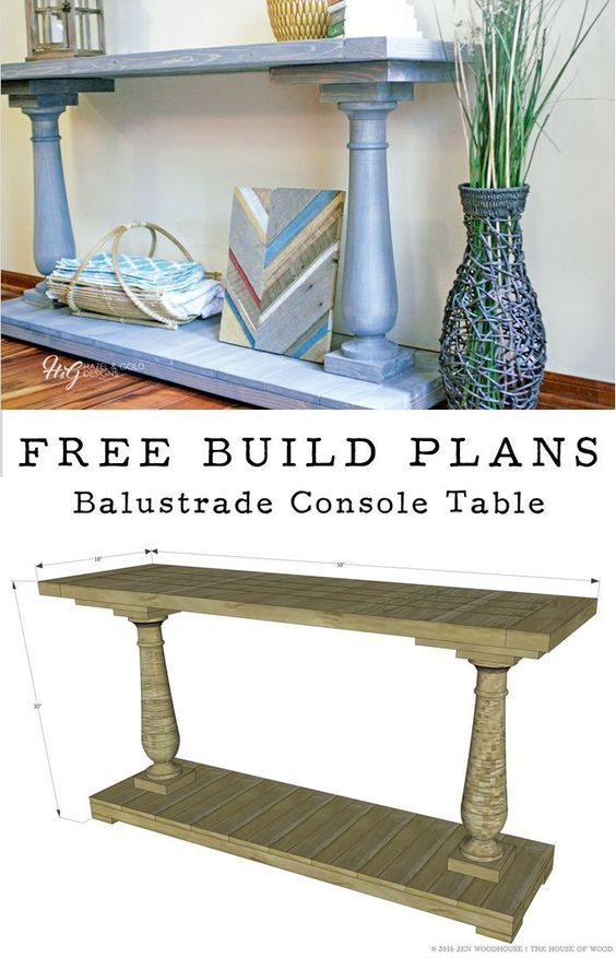 How To Build A Diy Balustrade Console Table Diy Furniture Diy Console Table Wood Table Diy