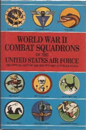 9780831715014: World War II Combat Squadrons of the United States ...