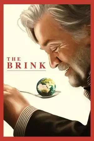 Regarder Film The Brink (2019) en Streaming HD Vf â