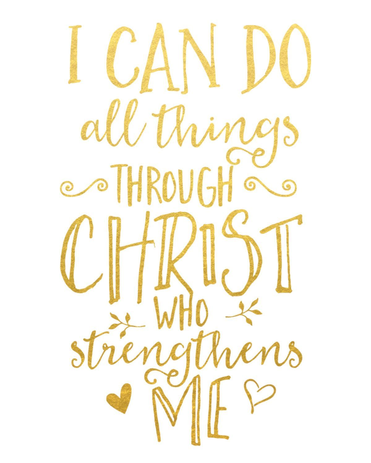 I Can Do All Things Through Christ Who Strengthens Me Print | Amen ...