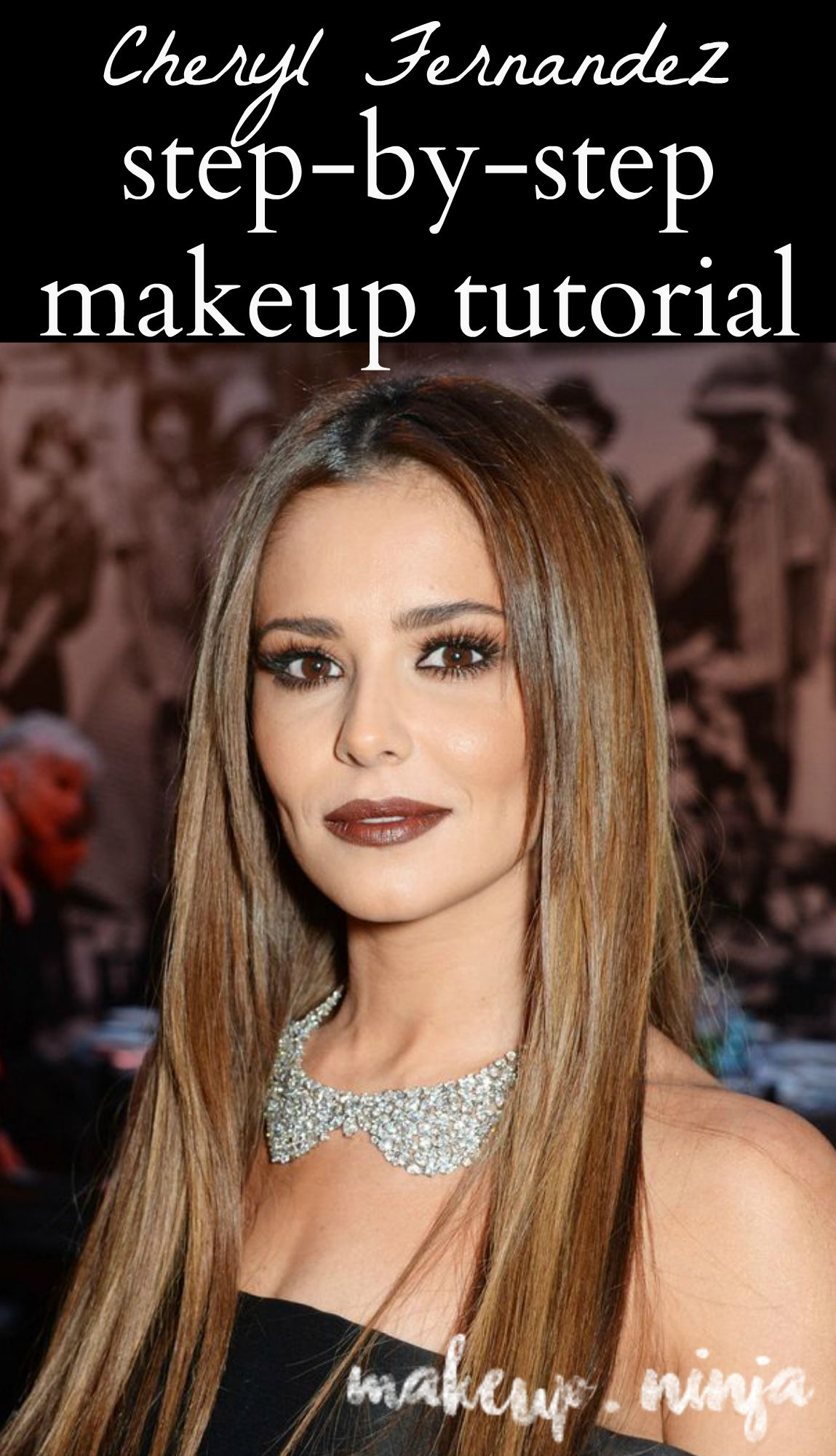 Cheryl Fernandez Versini Vogue 100 Gala Makeup Tutorial