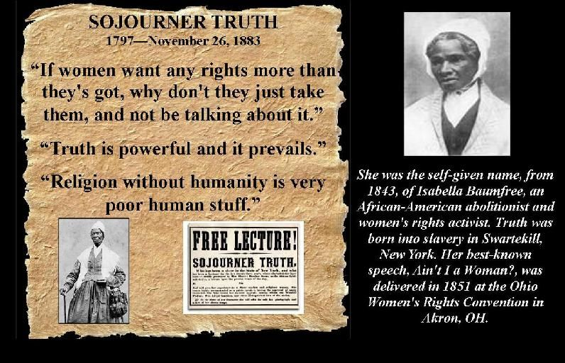 Sojourner Truth Quotes Amazing Sojourner Truth Speeches And Quotes  Sojourner Truth  Darnell .