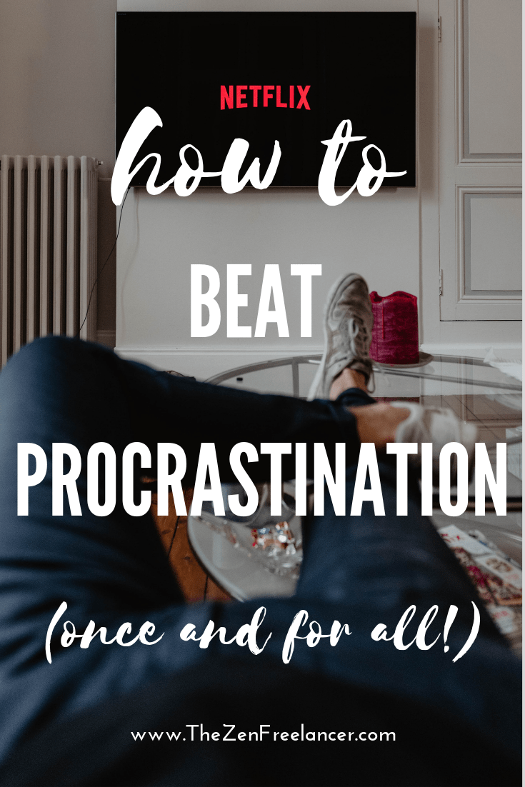 Tips on How to Beat Procrastination Once and For All | # ...