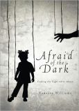 Afraid of the Dark: Finding the Light after Abuse