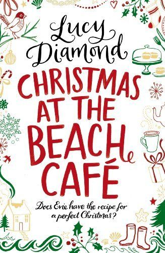 Christmas At The Beach Cafe A Novella By Lucy Diamond Http