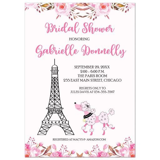 this fun bridal shower invitation is perfect for any bride to be that has a paris theme bridal shower the invitation features a watercolor floral at the