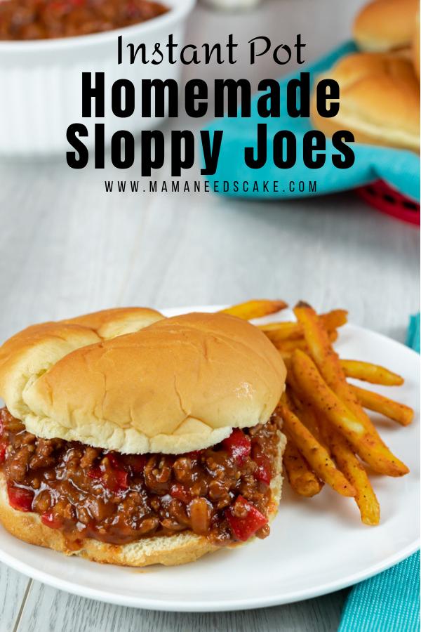 Instant Pot Homemade Sloppy Joes - Mama Needs Cake