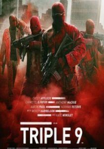Regarder Film Triple 9 2016 Gratuit | Regarder le film ...