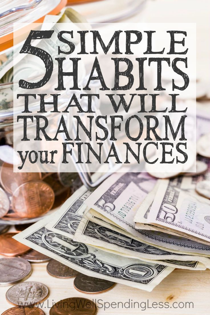 5 simple habits that will transform your finances