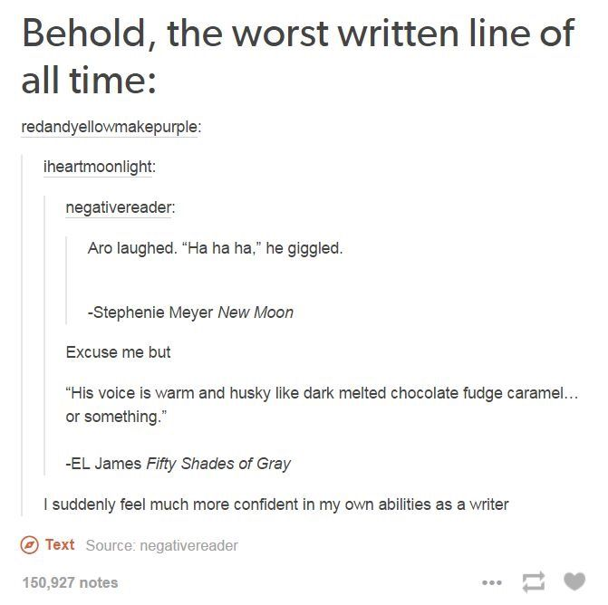 Always Be Confident In Ur Writing Humor Tumblr Funny Writing Funny