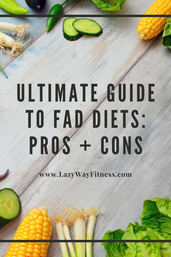 Pin on Fad Diets: Pros + Cons