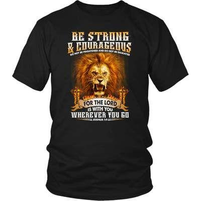 Be strong and courageous Joshua 1:9 women's christian t-shirt