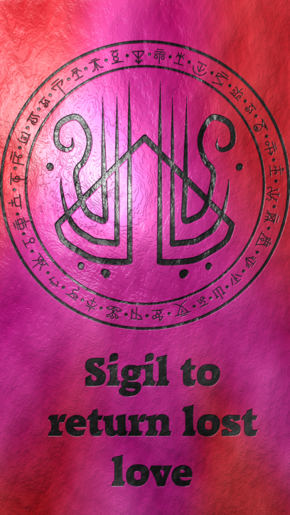 Sigil To Return Lost Love Requested By Anonymous Wolf Of