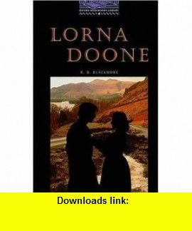 lorna doone oxford bookworms library level 4 9780194230384