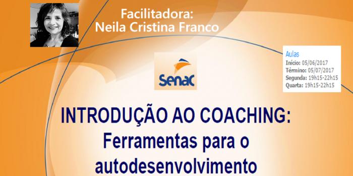 CURSO SENAC JUNDIAÍ: INTRODUÇÃO AO COACHING: FERRAMENTAS PARA O AUTODESENVOLVIMENTO