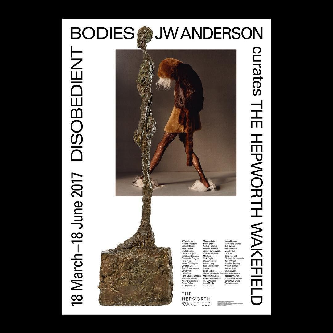 Poster design exhibition design large format wakefield - Inspirimgrafik Disobedient Bodies Jw Anderson At The Hepworth Wakefield Is Now Imminent Amazing Graphic Artgraphic Designposter