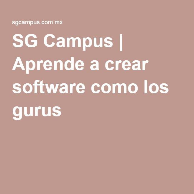 SG Campus | Aprende a crear software como los gurus