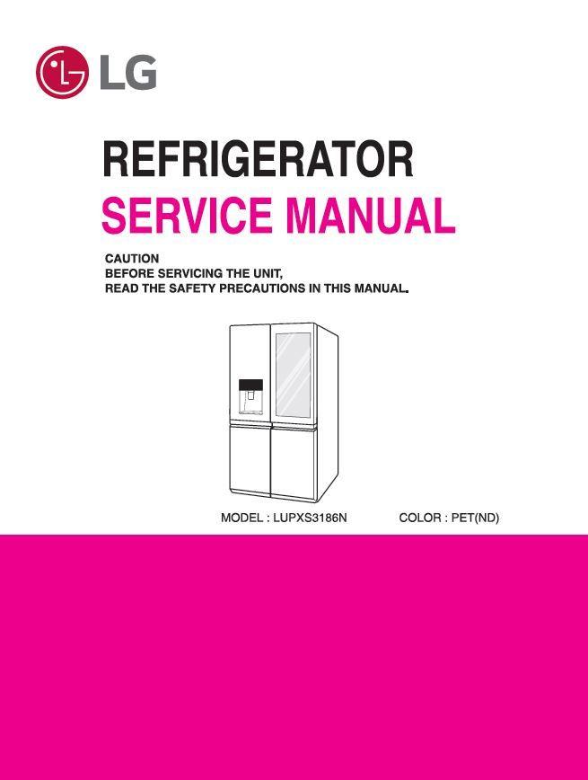 LG LUPXS3186N Refrigerator Service Manual and Repair Guide