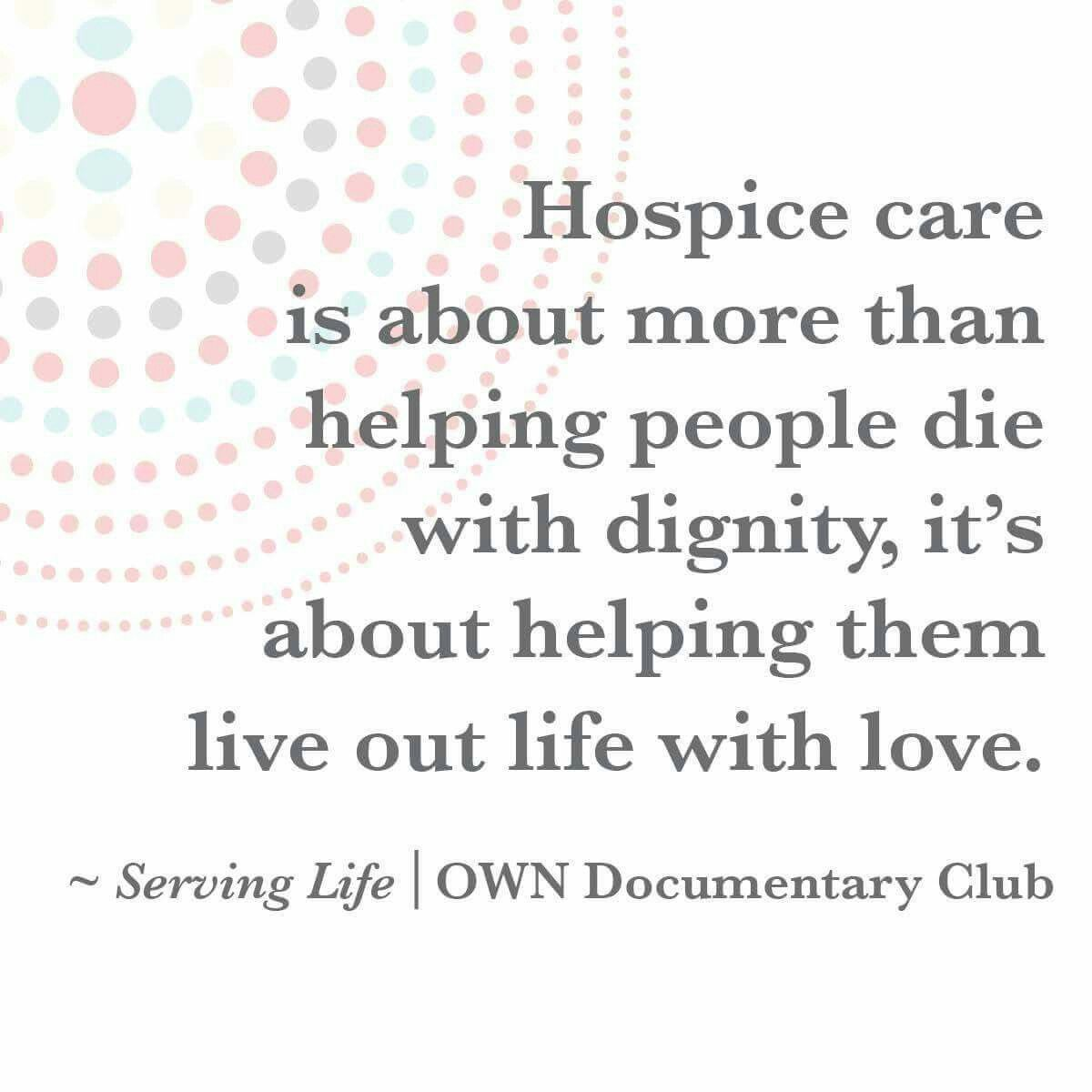 End Of Life Care Hospice Aide Hospice Quotes Hospice Hospice Nurse