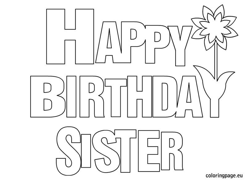 Happy Birthday Sister coloring page Coloring Pinterest Happy