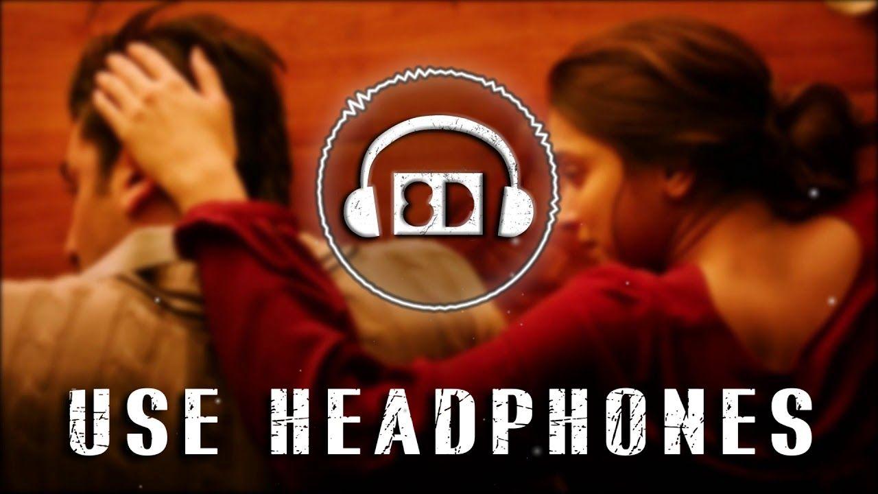 Agar Tum Saath Ho 8d Audio Ar Rahman Tamasha New Song Download Audio Songs Song Hindi