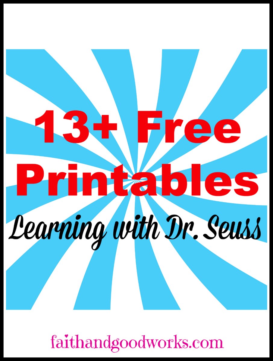 Learning with Dr. Seuss {Free Printables Round Up} | #1: Faith ...