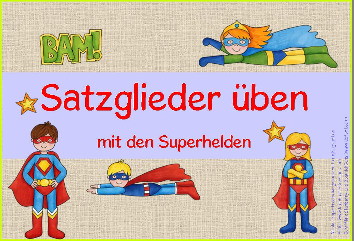 frau locke satzglieder 252ben mit den superhelden schule