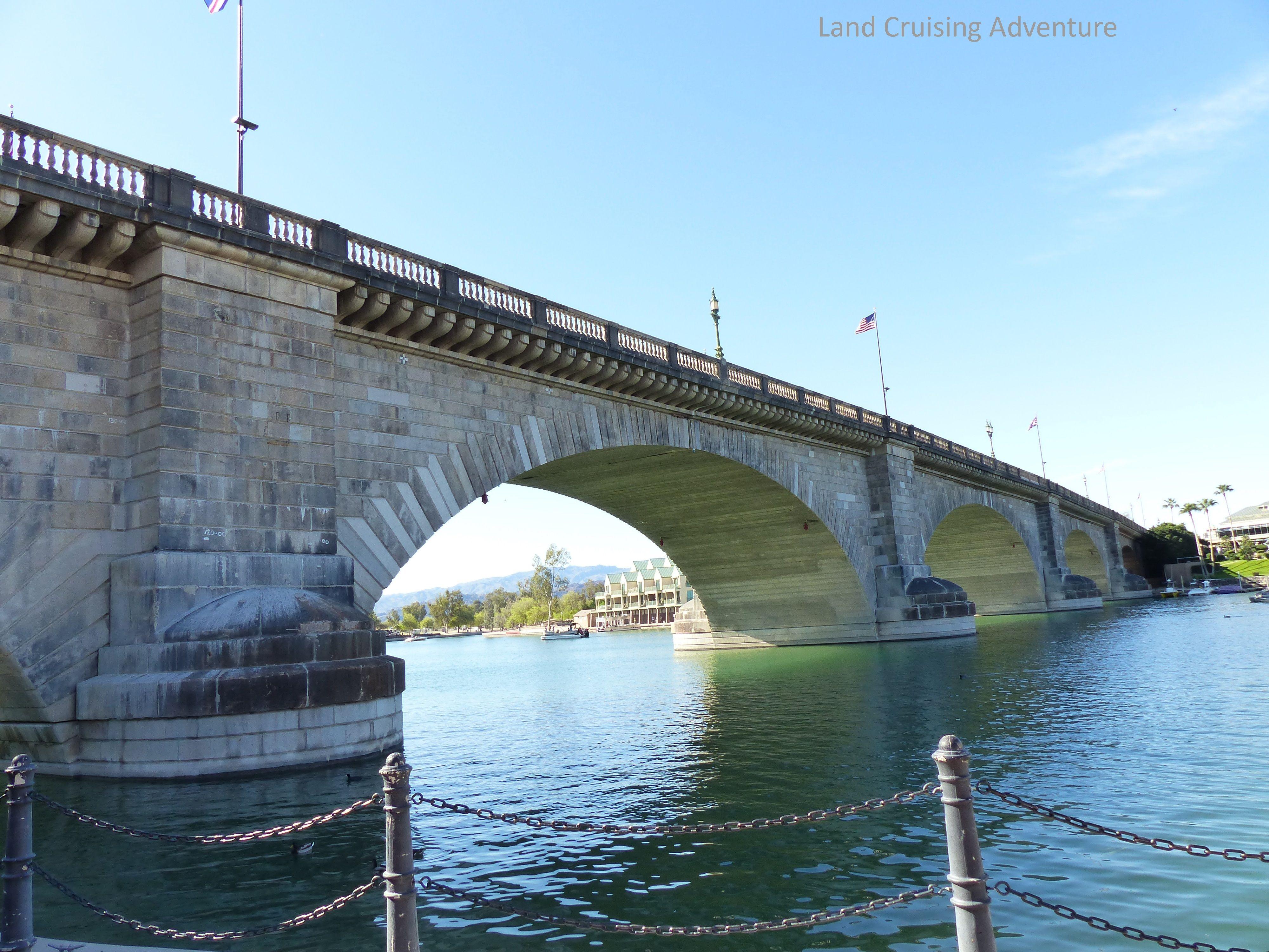 London Bridge Now In Arizona London Bridge Lake Havasu City Lake Havasu