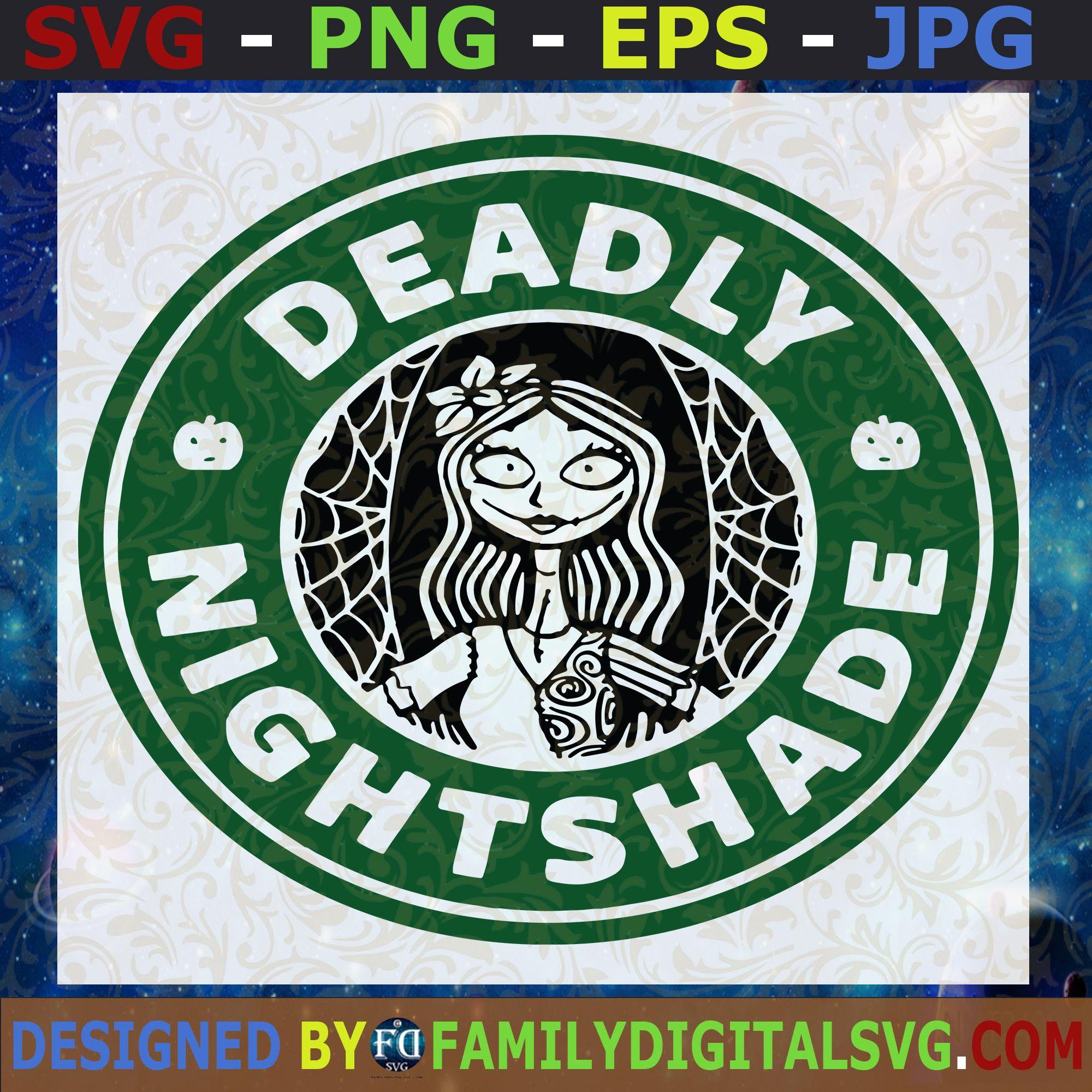 Deadly svg, nightshade svg, Starbucks SVG Starbucks