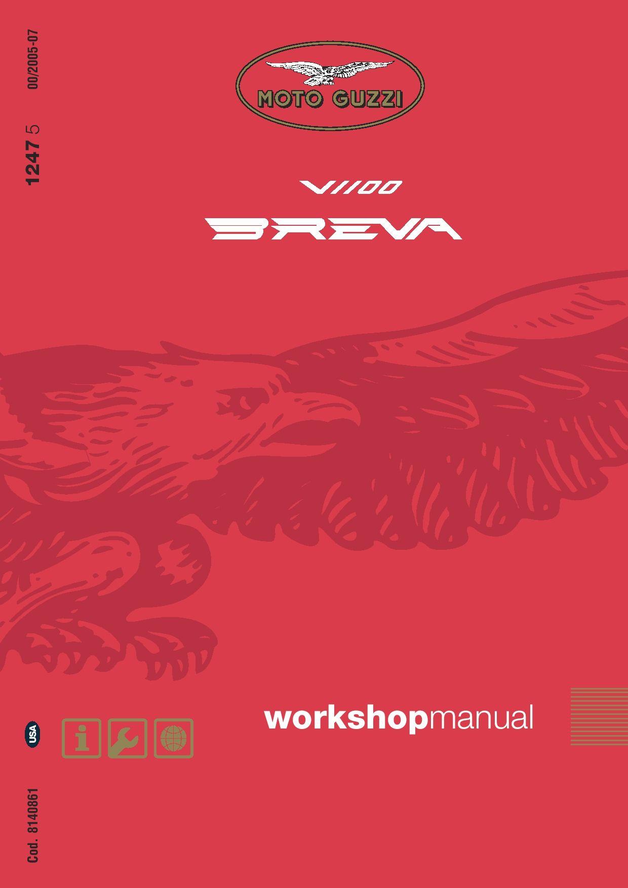 Moto Guzzi Breva 1100 V 2005 Repair Manual Pdf Download Service Manual Repair Manual Pdf Download Repair Manuals Repair And Maintenance Repair