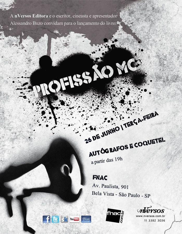 """Nesta terça-feira, 26 de junho, a partir das 19h, na Fnac Paulista, Alessandro Buzo  lança o seu décimo livro de carreira,  baseado no seu filme """"Profissão MC"""", que conta com Criolo como protagonista."""
