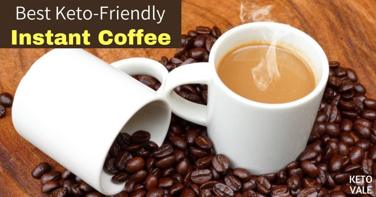 6 best instant coffee powders for ketogenic diet 2020
