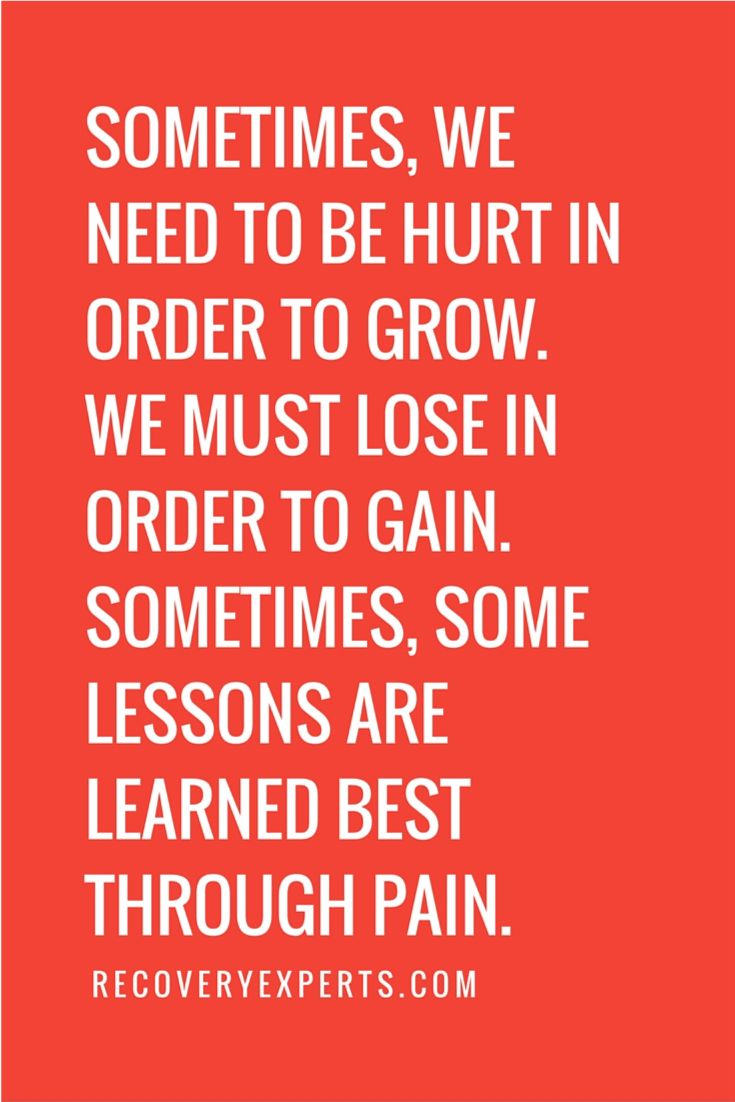 Quotes About Learning Lessons Inspirational Quotes Sometimes We Need To Be Hurt In Order To