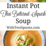Instant Pot Thai Butternut Squash Soup | With Two Spoons #butternutsquashsoup