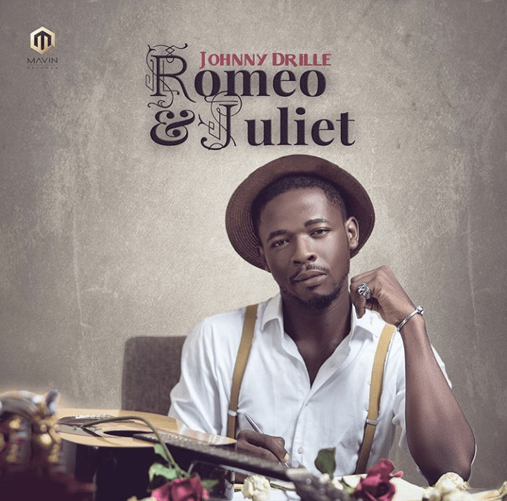 Romeo & Juliet by Johnny Drille (Lyrics, Mp3 Download +