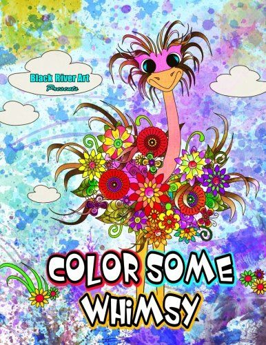 Color Some Whimsy Coloring Book By Karlon Douglas Amazon