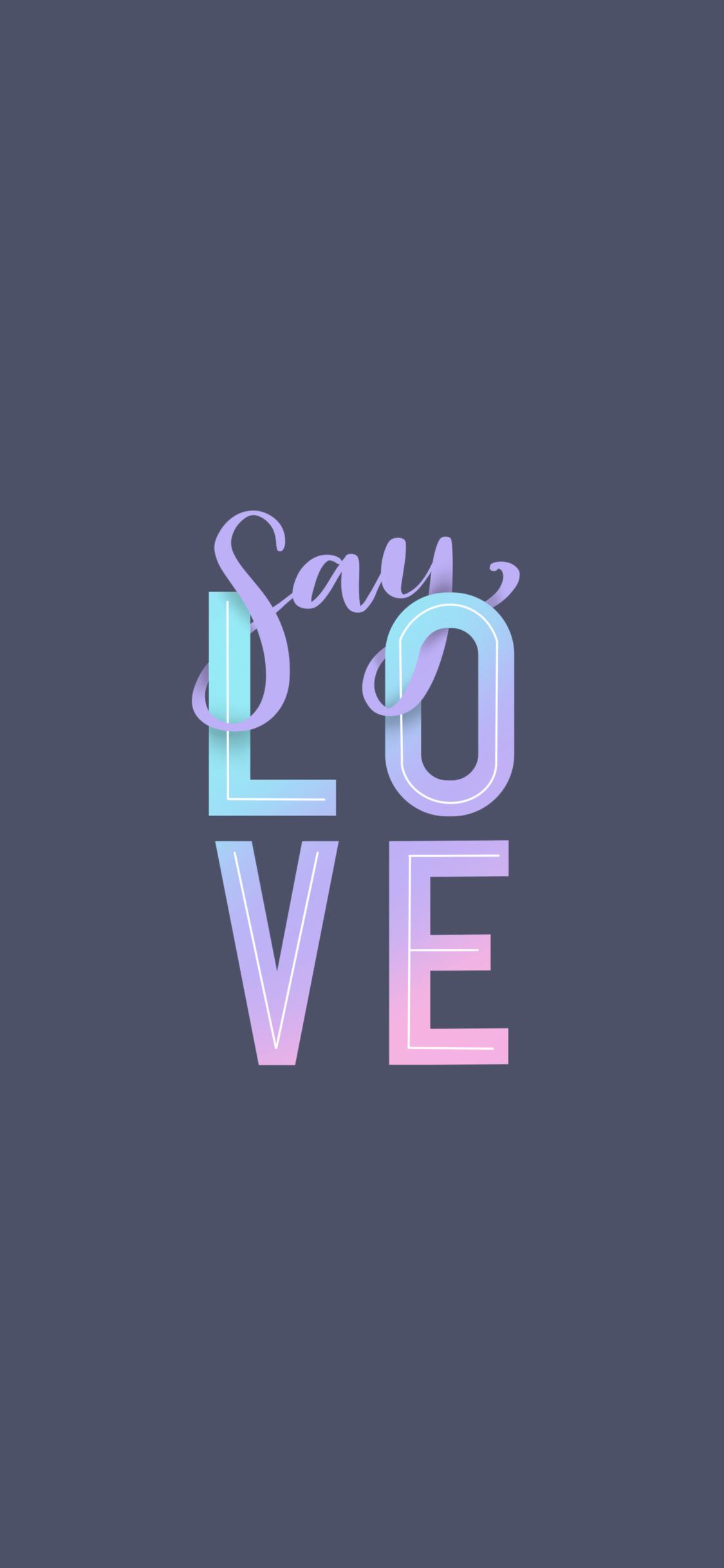 Free Iphone Mobile Wallpaper Everyone Say Love Pride Drag Race Lettering By Cbestdesigns Cute Wallpaper For Phone Free Phone Wallpaper Free Iphone Wallpaper