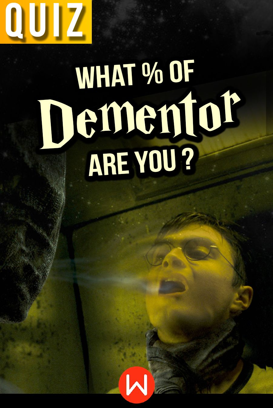 Quiz: What % of Dementor Are You? in 2019 | Harry Potter