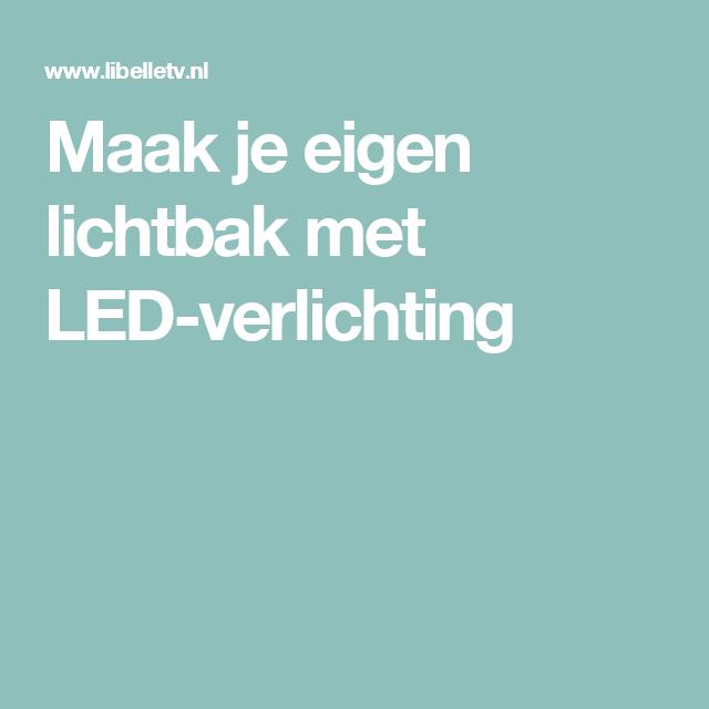 maak je eigen lichtbak met led verlichting