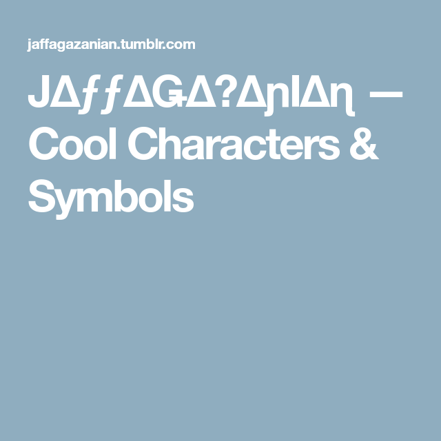 Cool Characters Symbols Help Sundry Pinterest Character