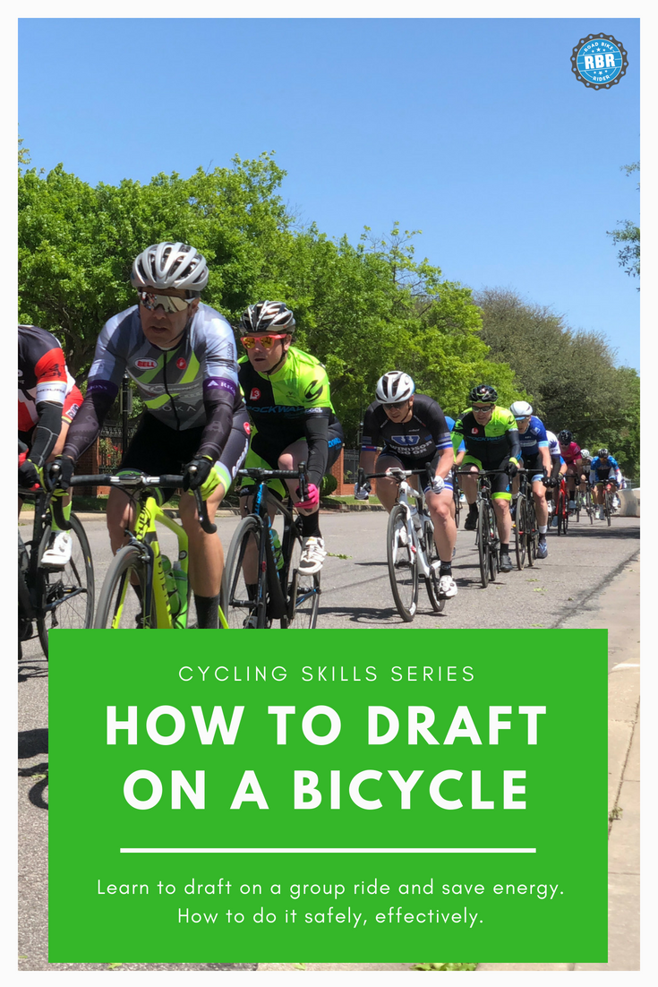 Cycling Skills Beginner S Guide To Drafting On A Bike Cycling