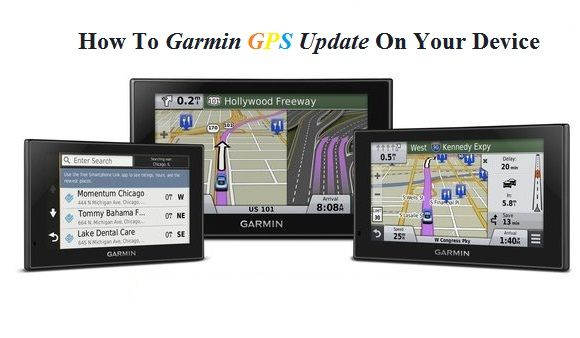 How To Garmin GPS Update On Your Device? Garmin gps