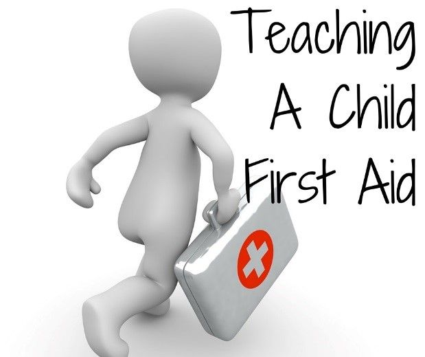 Teaching My Child First Aid: 6 Essentials