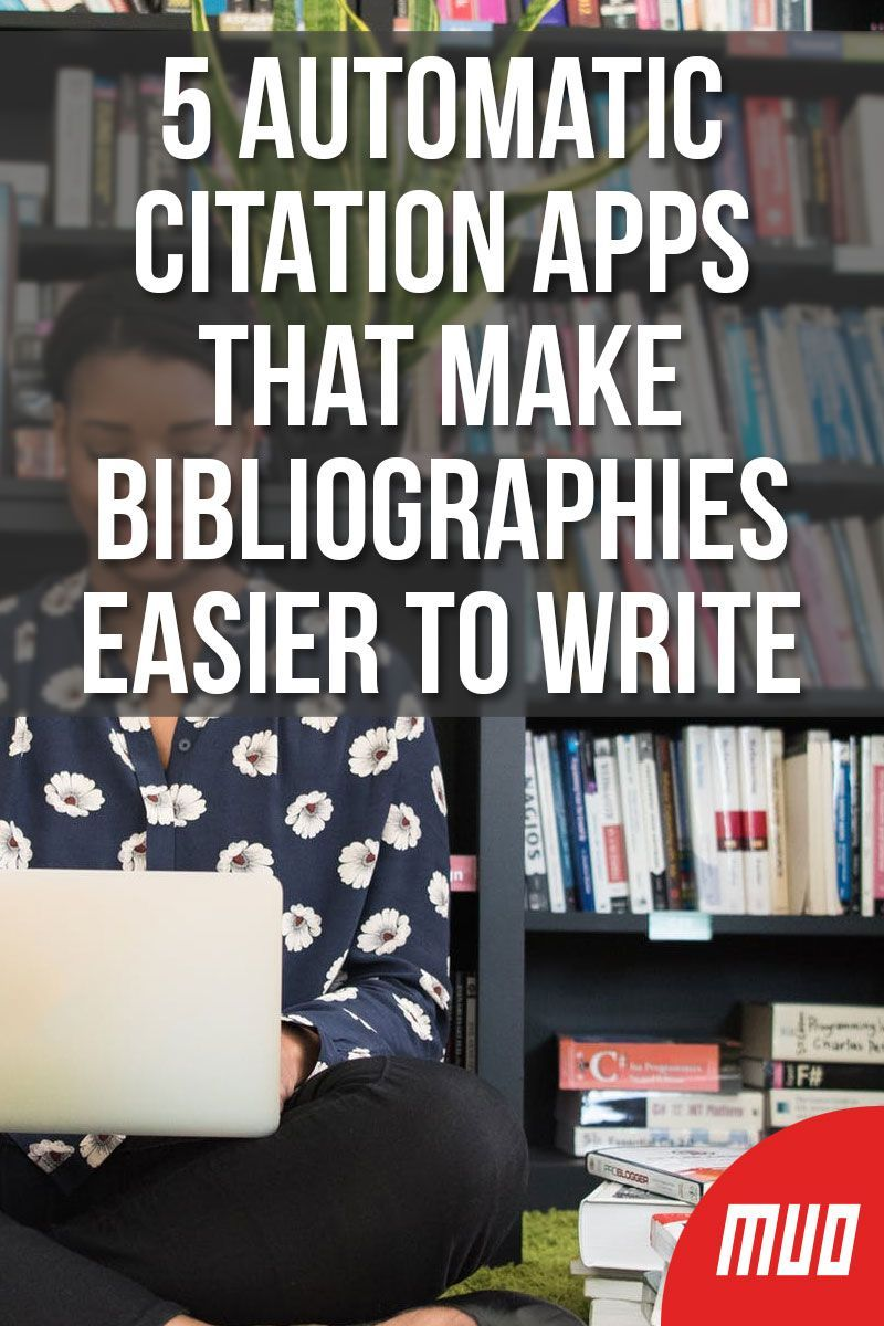5 Automatic Citation Apps That Make Bibliographies Easier