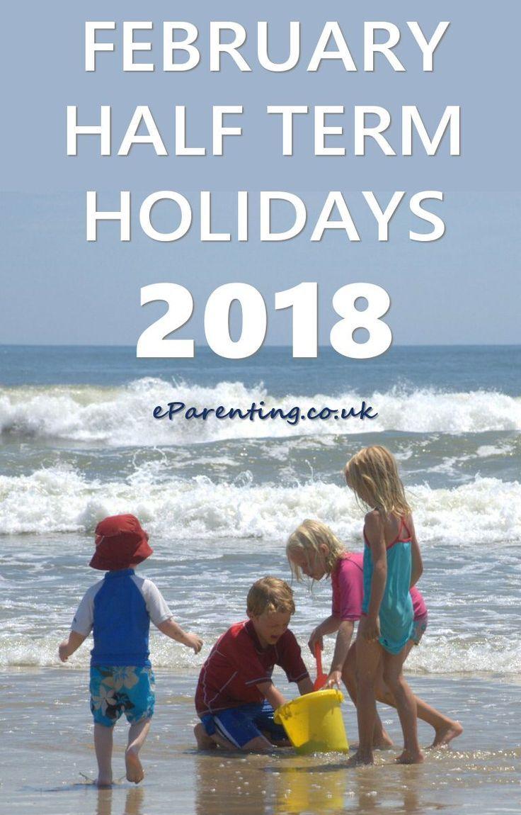 February Half Term Holidays 2018 | Family holiday, February and