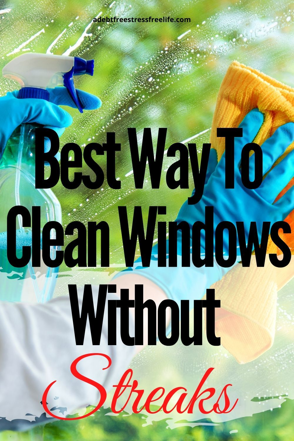 The Best Way To Clean Windows Without Streaks Window Cleaner Window Cleaning Solutions Cleaning Car Windows