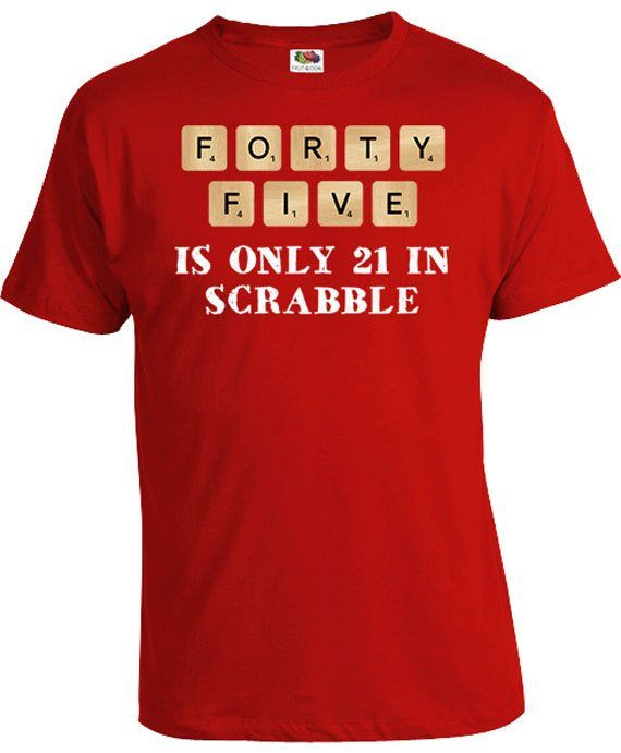 Funny Birthday Shirt 45th Gifts For Men Present 45 Years Old Forty Five Is Only 21