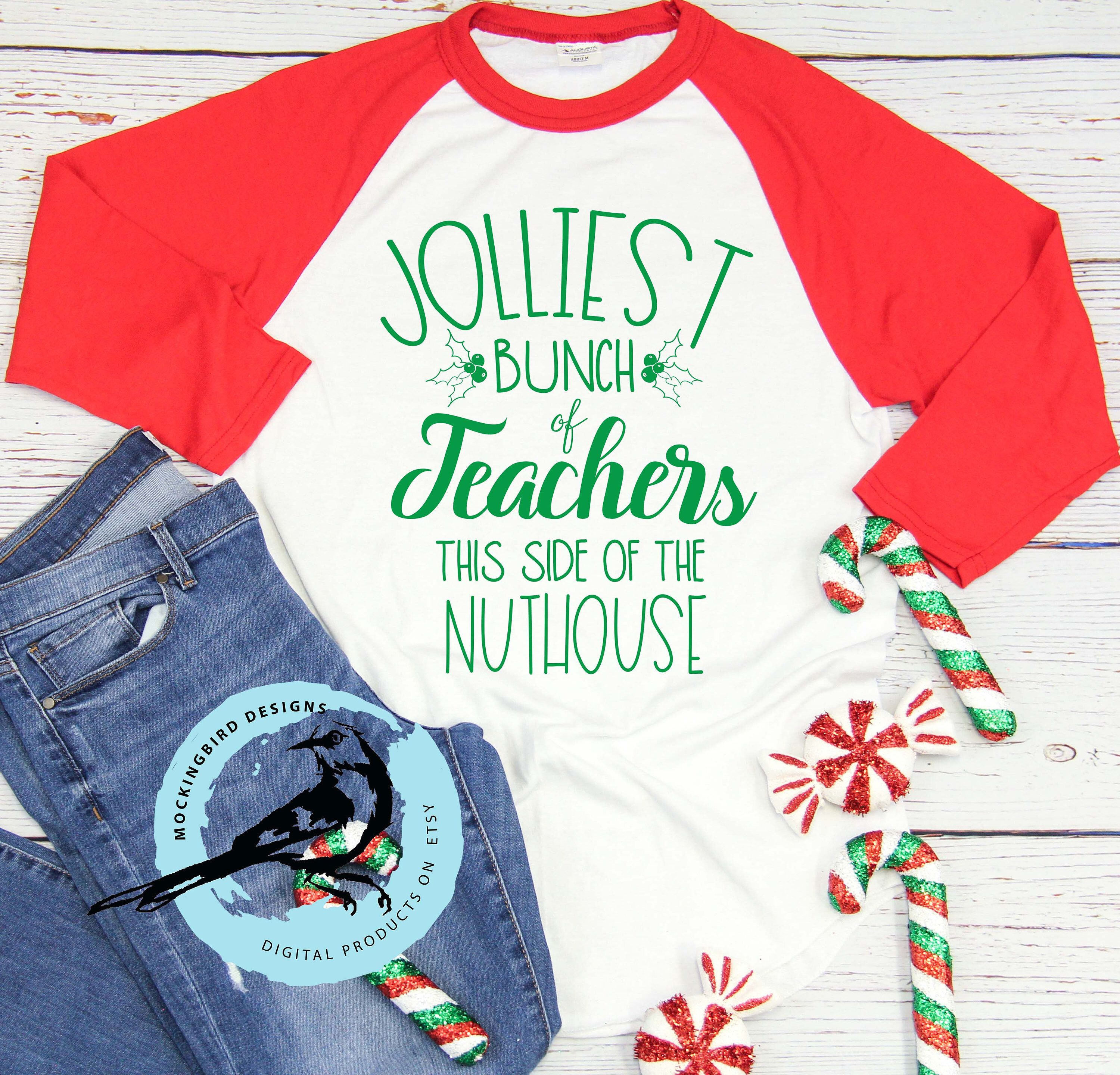 Jolliest teacher this side of the Nuthouse funny Christmas