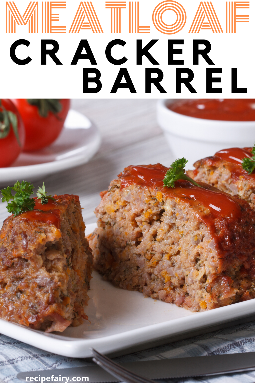 Meatloaf Cracker Barrel Recipe